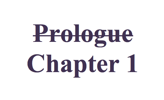 Prologue…or Not