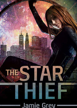 The Star Thief – Star Thief Chronicles #1